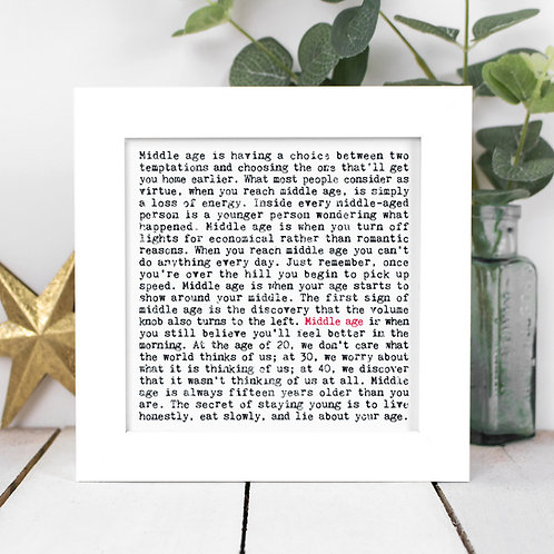 Middle Age Quotes Framed Print in a Gift Box