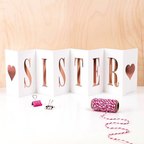 'SISTER' Rose Gold Foil Concertina Card for Her