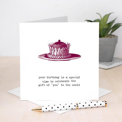 Funny Birthday Card The Gift of You!