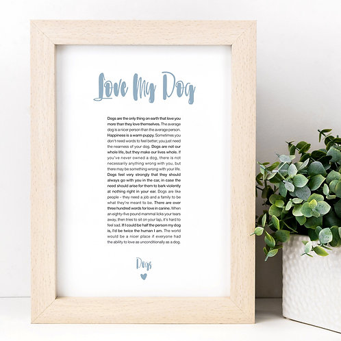 Love My Dog A4 Pet Quotes Print