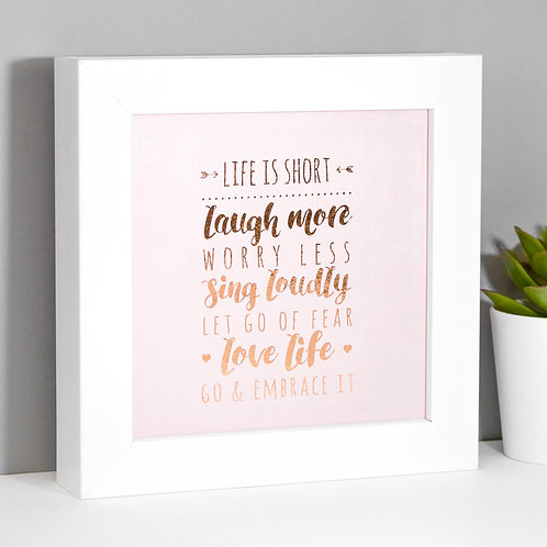 Life Quote Rose Gold/Pink Framed Print x 3