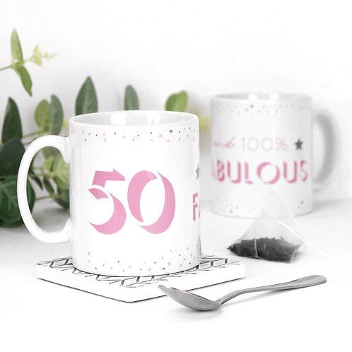 50 and Fabulous Birthday Mug
