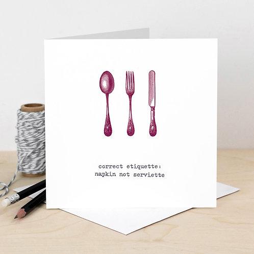 Napkin Not Serviette Etiquette Card for Foodies