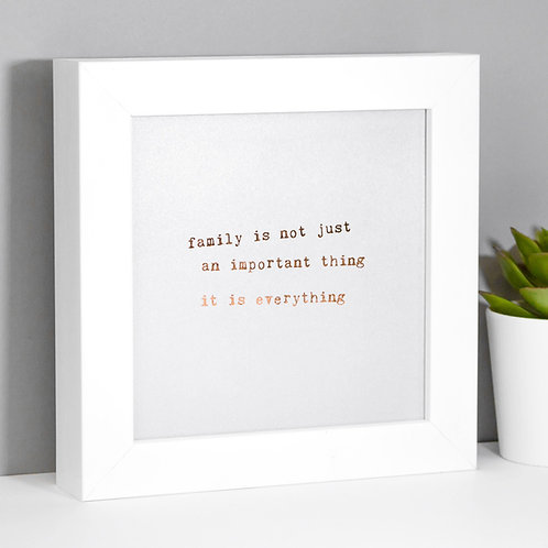 Family is Everything | Mini Pearlescent Framed Print