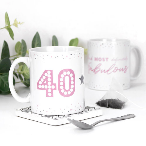 40 and Fabulous Birthday Mug