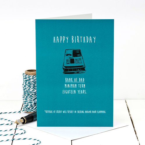 Bank of Dad Funny Birthday Card