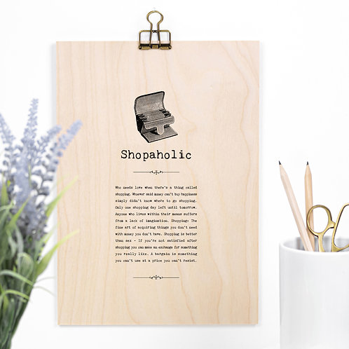 Shopaholic Funny Wooden Sign with Hanger
