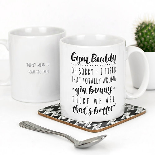 Gym or Gin? Funny Quote Mug for Friends