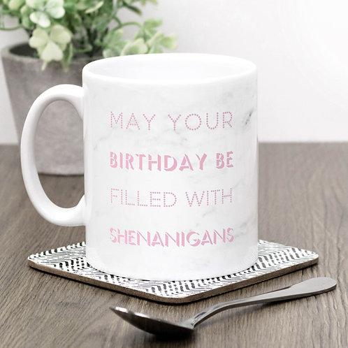 Birthday Shenanigans Marble Effect Mug