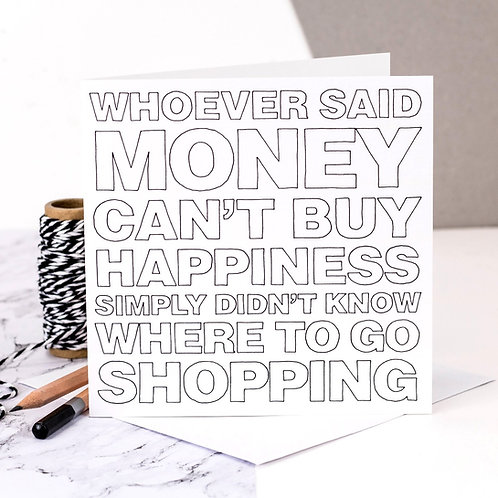 Shopping is Happiness Funny Card for Shopaholics