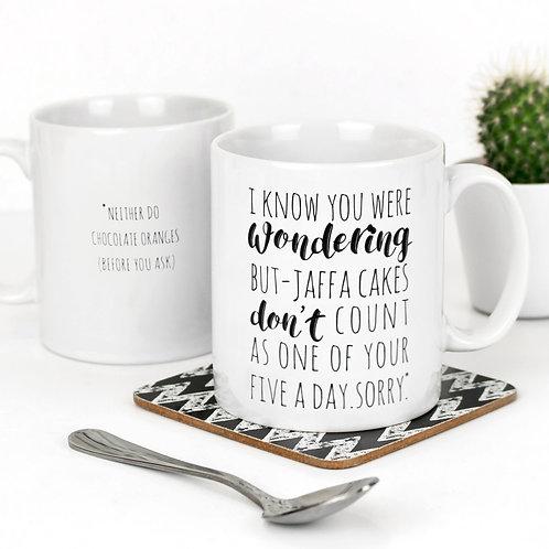 Jaffa Cakes Funny Quote Mug