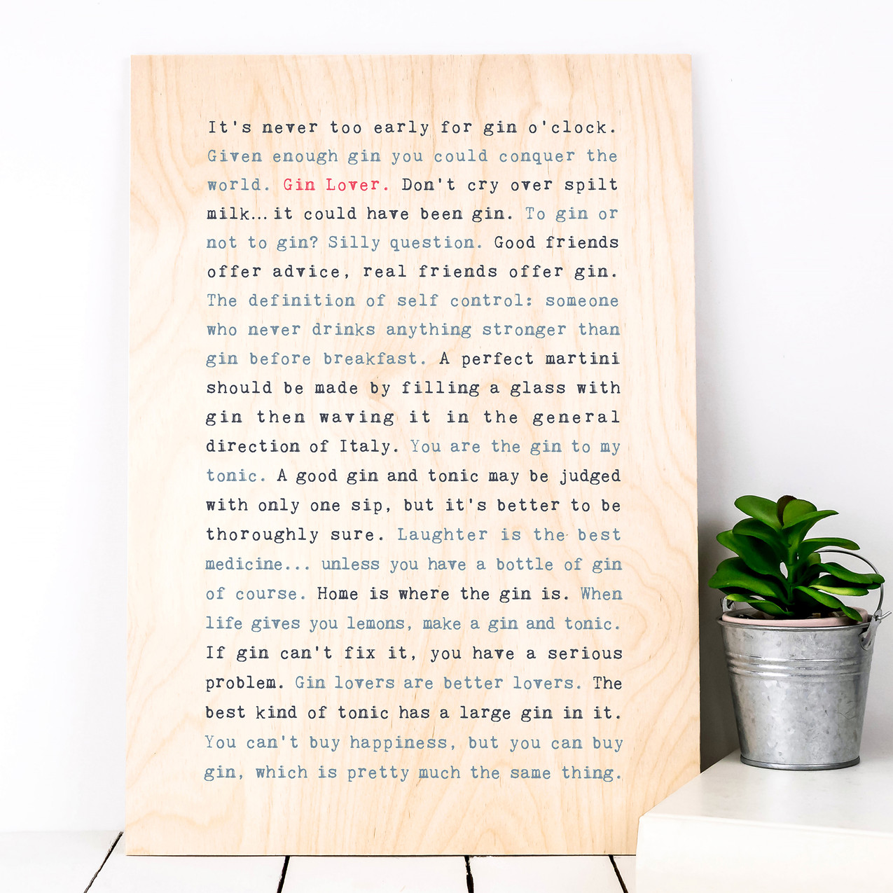 PWS041 (Plywood) - WISE WORDS Gin Lover