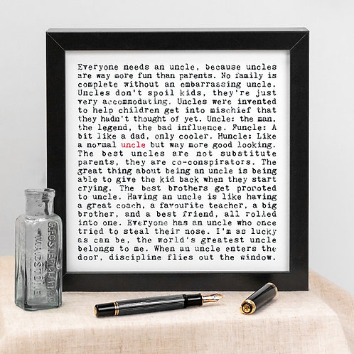 Uncle Wise Words Quotes Print x 3