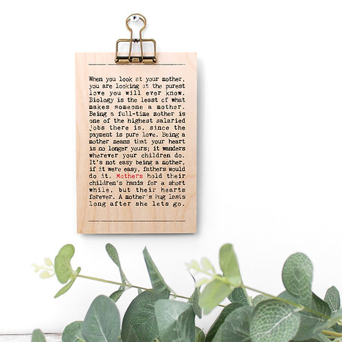 Mothers Quotes Wooden Sign with Hanger