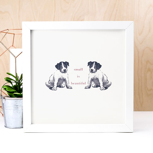 Puppy Dogs Unframed Quote Print