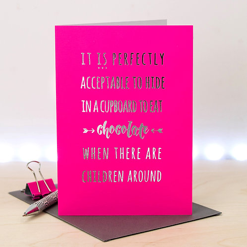 Funny Chocolate Quote Greeting Card for Mums