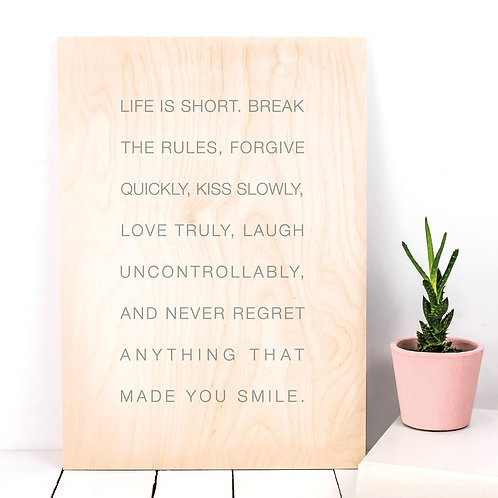 Life is Short A4 Wooden Plaque Print x 3