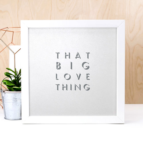 Big Love Thing | Pearlescent Grey Wedding Print