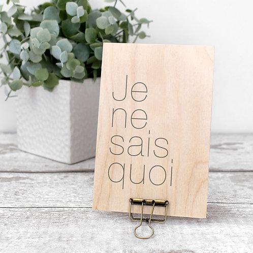 Je Ne Sais Quoi Wooden Plaque with Hanger x 3