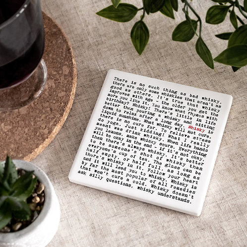Whisky or Whiskey Quotes Ceramic Coaster