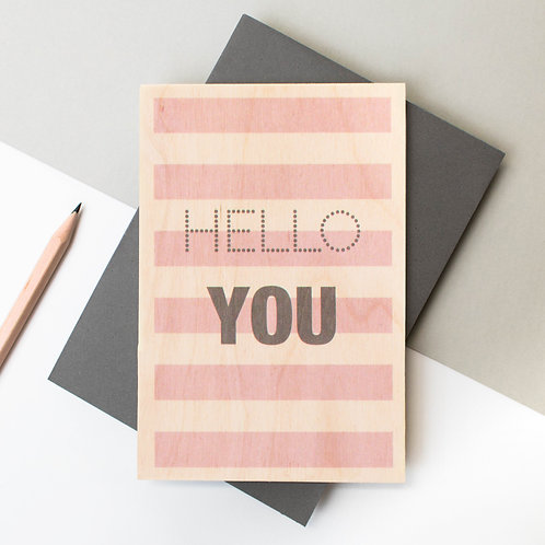 HELLO YOU | Wooden Keepsake Card for Friends