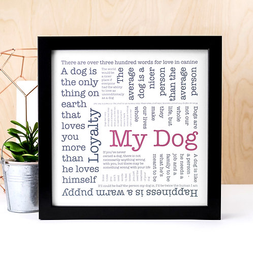 My Dog Quotes Print