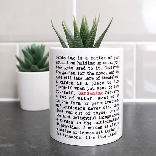 Gardening Quotes Mini Indoor Plant Pot