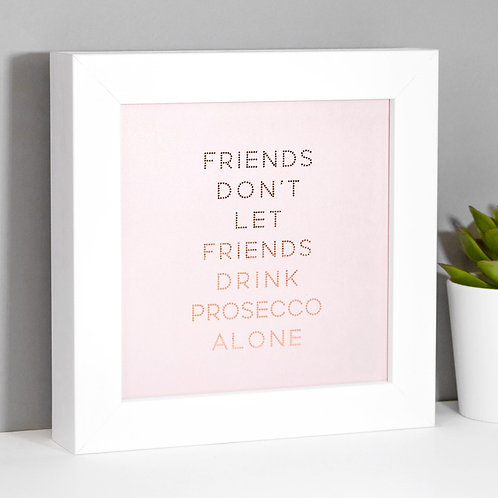 Prosecco Friends Rose Gold/Pink Framed Print x 3