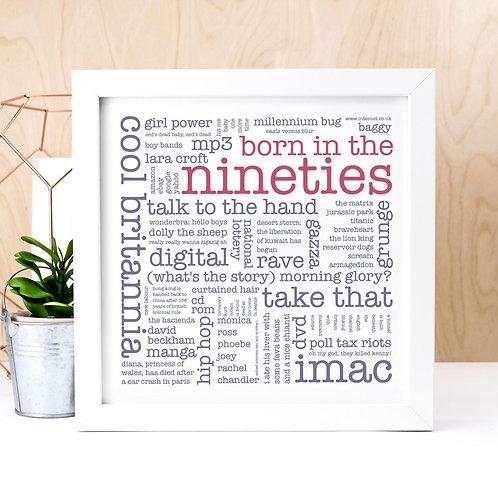 Born in the Nineties Word Cloud Print x 3
