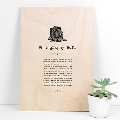 Photography Buff A4 Wooden Quotes Plaque x 3