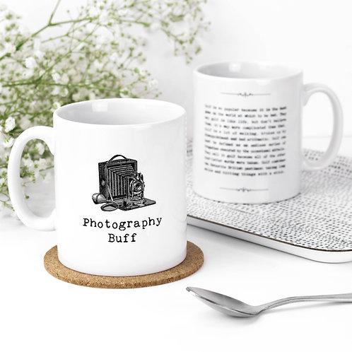 Photography Buff Inspiring Quotes Mug for Photographers