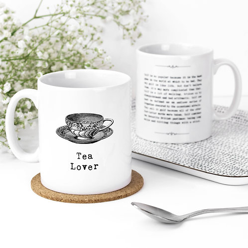 Tea Lover Funny Quotes Mug for Tea Drinkers