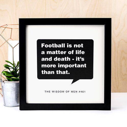 Football Funny Unframed Quote Print for Men