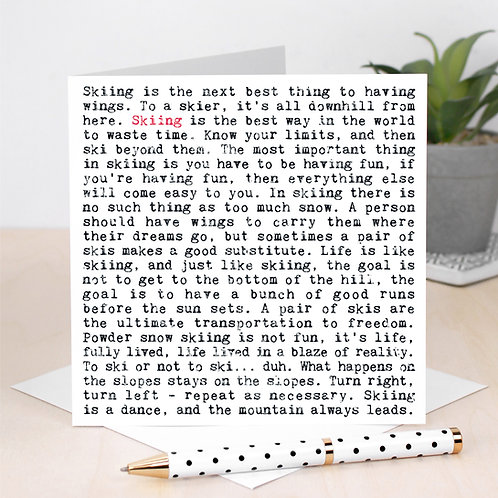 Skiing Wise Words Quotes Card x 6