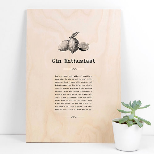 Gin Enthusiast A4 Wooden Quotes Plaque x 3