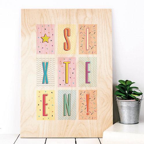 Sixteen! Funky Confetti A4 Wooden Print x 3