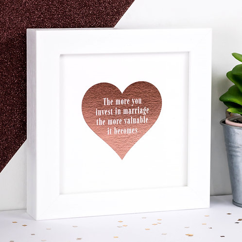 Invest In Marriage Rose-Gold Foil Framed Print x 3