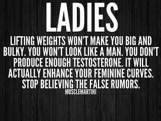 Ladies- Lifting Weight Won't Make you Big  & Bulky