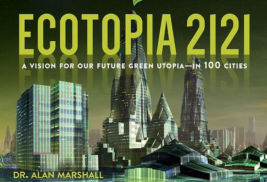 1. Ecotopia 2121.jpg