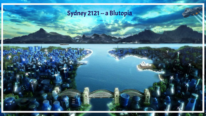 Sydney in 2121AD: A Blue-Green City