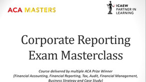 How to Pass the ICAEW ACA Corporate Reporting (CR) Exam
