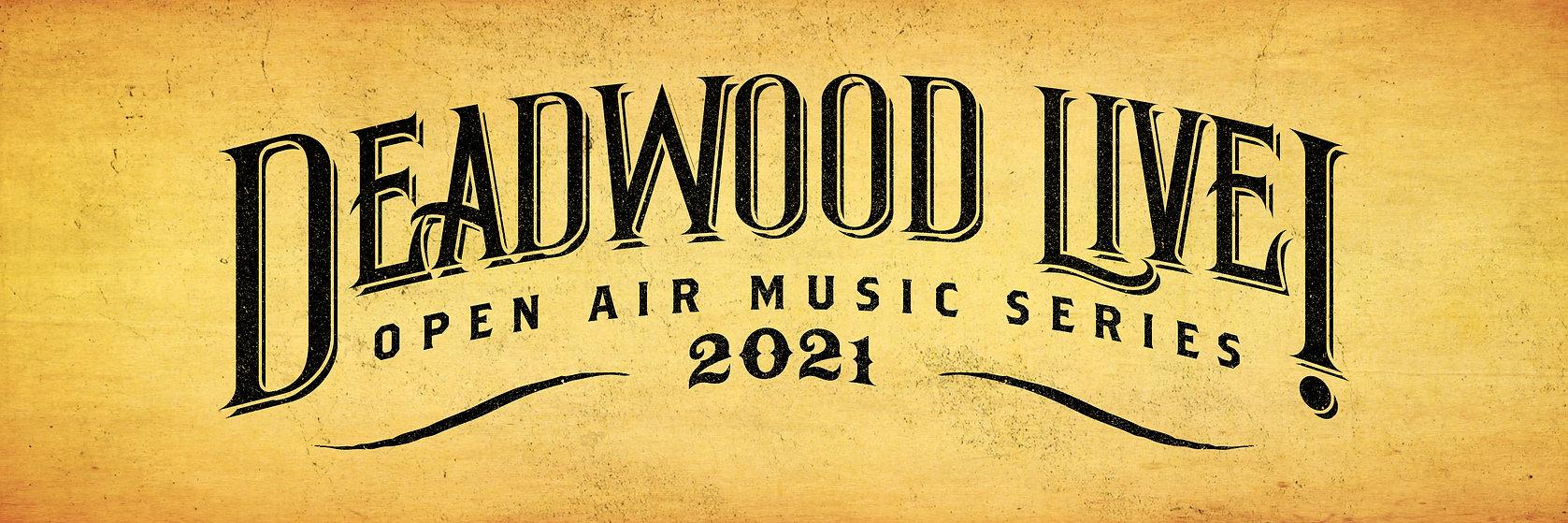 DeadwoodLive_2021_Website_3000x1000_Head