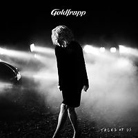 Goldfrapp - Tales Of Us.jpg