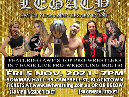 AWF Legacy at Bowman Hall Blacktown set for Fri 5 Nov. Limited Seating. Book Tix Now at AWF Website!