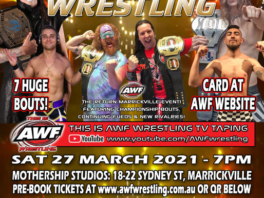AWF Return To The Wrestling $30 Tickets Selling Fast & Singles Title Bouts Announced!