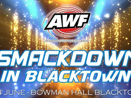 AWF Smackdown In Blacktown Digital Event is now online for Purchase for $15 at AWF Pivotshare