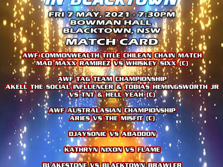 AWF Smackdown In Blacktown Card for this Friday at Bowman Hall! Book your tickets today!