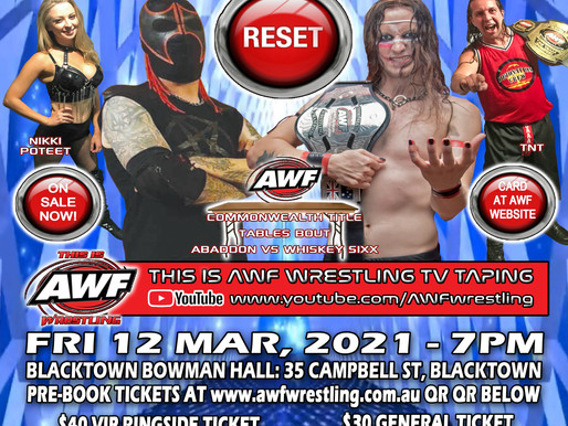 AWF Pro-Wrestling Reset is Just 1 month away! Get your tickets now at www.awfwrestling.com.au