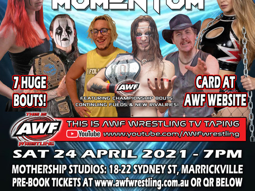 AWF Momentum for Sat 24 April Title Bouts Announced & Tickets Selling Fast!