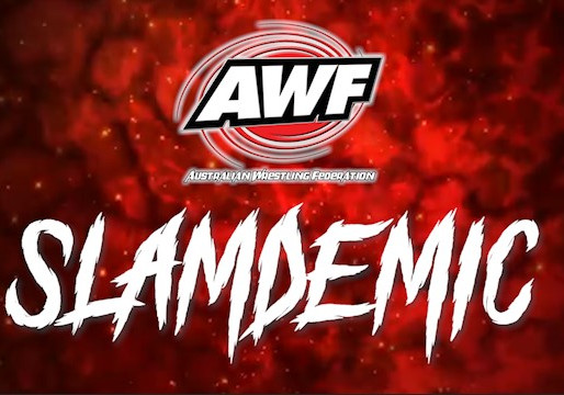 AWF Pro-Wrestling Slamdemic Digital Event Available at AWF Pivotshare for $15 with $5 To Mikey Lord